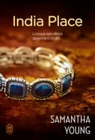 India Place eBook by Samantha Young, Benjamin Kuntzer
