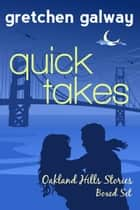 Quick Takes ebook by Gretchen Galway