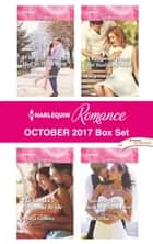 Harlequin Romance October 2017 Box Set - An Anthology ebook by Rebecca Winters, Jessica Gilmore, Lucy Gordon,...