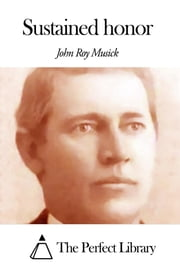 Sustained honor ebook by John Roy Musick
