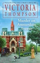 Murder on Amsterdam Avenue ebook by Victoria Thompson
