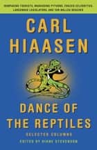 Dance of the Reptiles ebook by Carl Hiaasen,Diane Stevenson