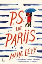 PS uit Parijs ebook by Marc Levy, Alexander van Kesteren