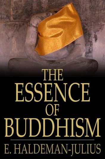 The Essence of Buddhism ebook by