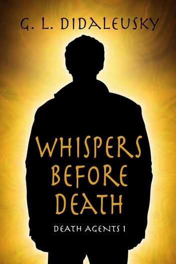 Whispers Before Death ebook by G. L. Didaleusky