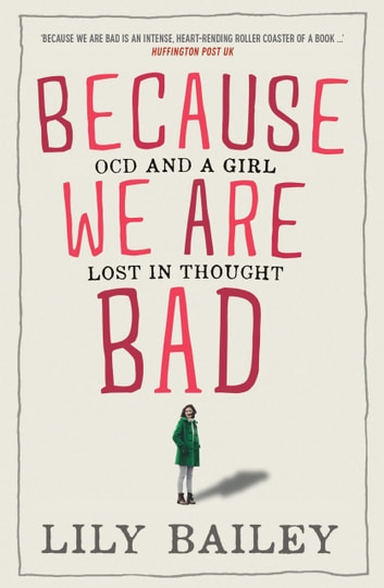 Because We Are Bad ebook by Lily Bailey