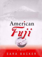 American Fuji ebook by Sara Backer