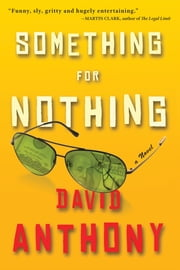 Something for Nothing ebook by David Anthony