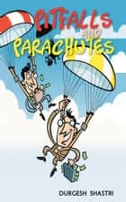 PITFALLS AND PARACHUTES ebook by DURGESH SHASTRI