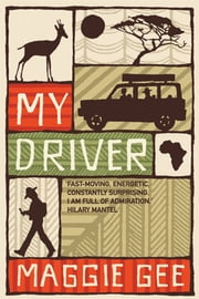 My Driver ebook by Maggie Gee