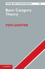 Basic Category Theory ebook by Tom Leinster