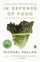 In Defense of Food ebook by Michael Pollan
