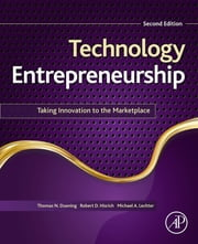 Technology Entrepreneurship - Taking Innovation to the Marketplace ebook by Thomas N. Duening,Robert A. Hisrich,Michael A. Lechter