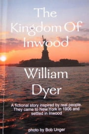 The Kingdom of Inwood ebook by Bill Dyer