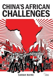 China's African Challenges ebook by Sarah Raine