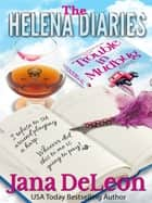 The Helena Diaries - Trouble in Mudbug ebook by