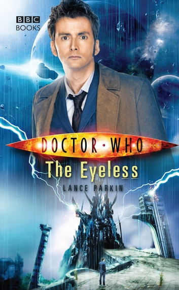 Doctor Who: The Eyeless ebook by Lance Parkin