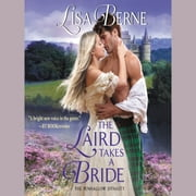 The Laird Takes a Bride - The Penhallow Dynasty audiobook by Lisa Berne