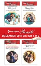 Harlequin Presents December 2016 - Box Set 1 of 2 - An Anthology ekitaplar by Kate Hewitt, Sharon Kendrick, Maisey Yates,...
