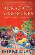 Arrazat's Aubergines ebook by Patrick Moon