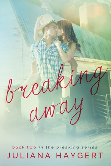 Breaking Away ebook by Juliana Haygert