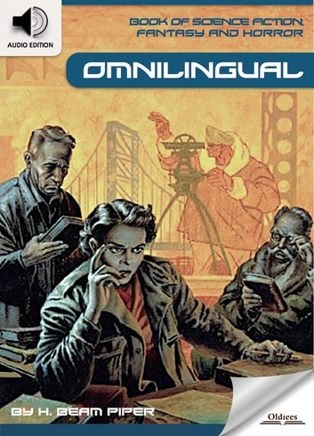 Book of Science Fiction, Fantasy and Horror: Omnilingual - Mystery and Imagination ebook by Oldiees Publishing,H. Beam Piper