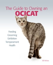 Guide to Owning an Ocicat ebook by Bill McKee