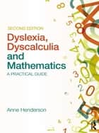 Maths for the Dyslexic Learner ebook by Anne Henderson