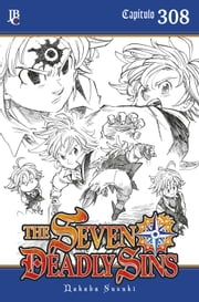 The Seven Deadly Sins Capítulo 308 ebook by Nakaba Suzuki
