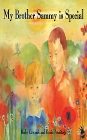 My Brother Sammy is Special ebook by Becky Edwards,David Armitage