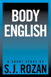 Body English ebook by SJ Rozan