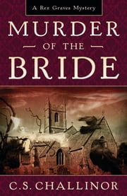 Murder of the Bride ebook by C.S. Challinor