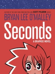 Seconds ebook by Bryan Lee O'Malley
