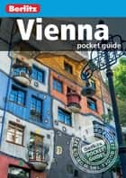 Berlitz: Vienna Pocket Guide ebook by Berlitz