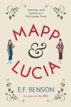 Mapp and Lucia ebook by
