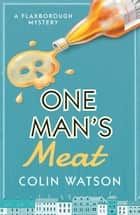 One Man's Meat ebook by