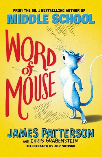 Word of Mouse ebook by James Patterson