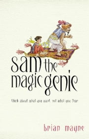 Sam The Magic Genie ebook by Brian Mayne