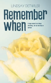 Remember When ebook by Lindsay Detwiler