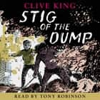 Stig of the Dump audiobook by Clive King