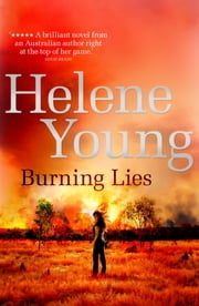 Burning Lies ePub ebook by Helene Young