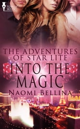 Into the Magic ebook by Naomi Bellina