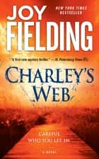 Charley's Web ebook by Joy Fielding