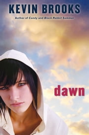 Dawn ebook by Kevin Brooks