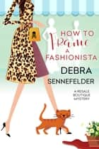 How to Frame a Fashionista ebook by