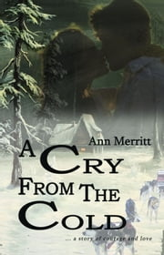 A Cry From the Cold ebook by Ann Merritt