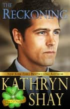 The Reckoning ebook by Kathryn Shay