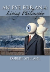 An Eye for an I ebook by Robert Spillane