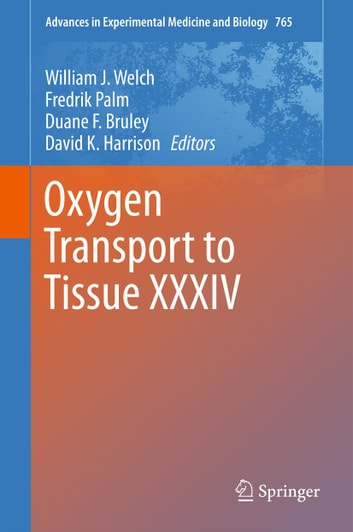 Oxygen Transport to Tissue XXXIV ebook by