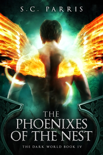 The Phoenixes of the Nest ebook by S.C. Parris